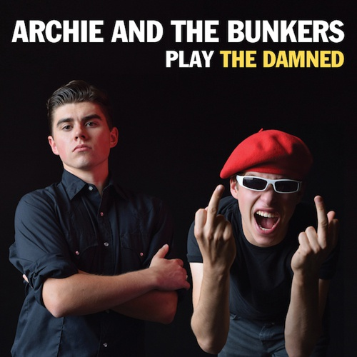 Cover ARCHIE AND THE BUNKERS, play the damned