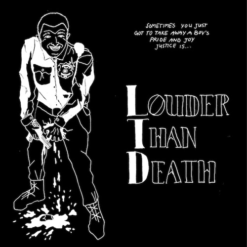 LTD, louder than death cover