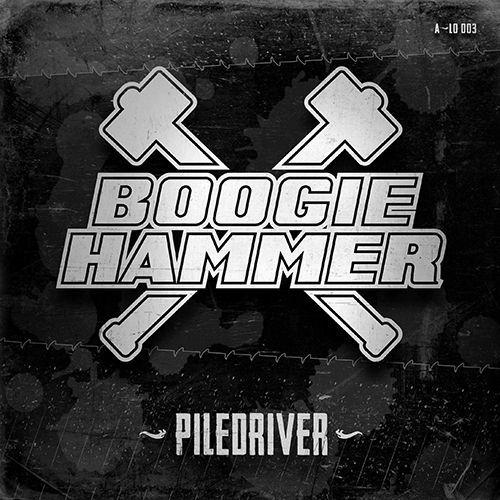 BOOGIE HAMMER, piledriver cover