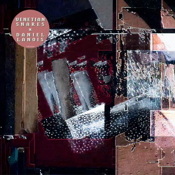 VENETIAN SNARES X DANIEL LANOIS, s/t cover