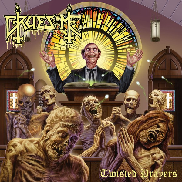 GRUESOME, twisted prayers cover