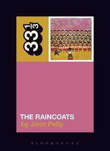 JENN PELLY, the raincoats´ the raincoats cover
