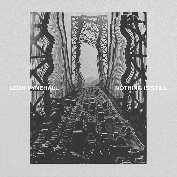 Cover LEON VYNEHALL, nothing is still