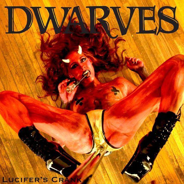 DWARVES, lucifer´s crank (RSD 2018) cover