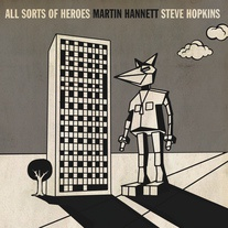 Cover MARTIN HANNETT & STEVE HOPKINS, all sorts of heroes