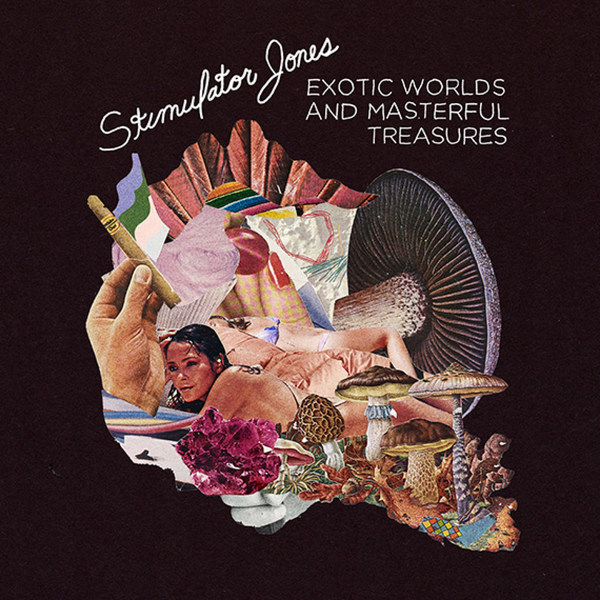 STIMULATOR JONES, exotic worlds and masterful cover
