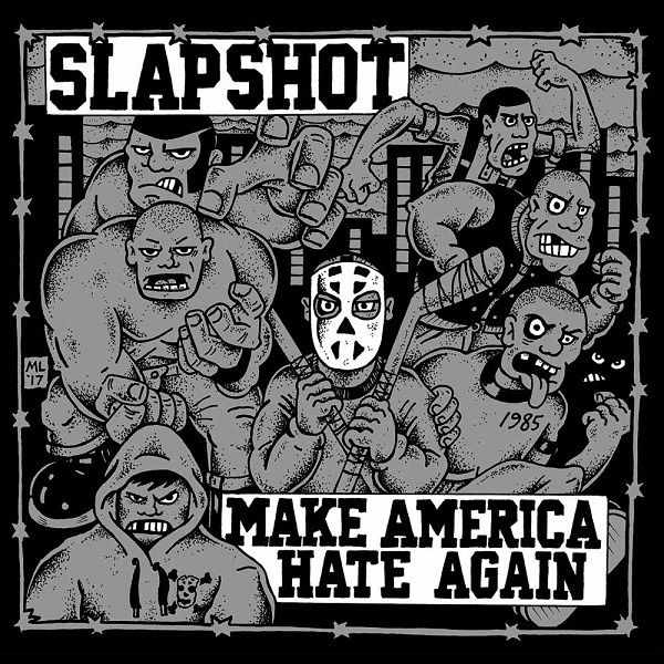 Cover SLAPSHOT, make america hate again