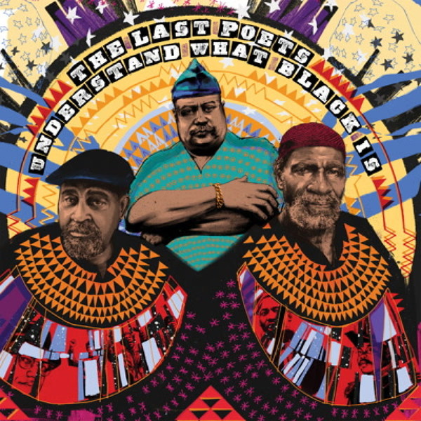 LAST POETS, understand what black is cover