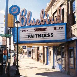 Cover FAITHLESS, sunday 8 pm