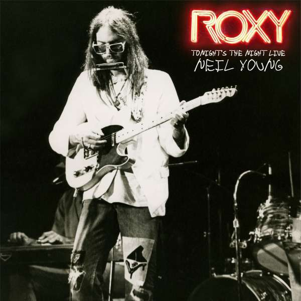 NEIL YOUNG, roxy - tonight´s the night live cover