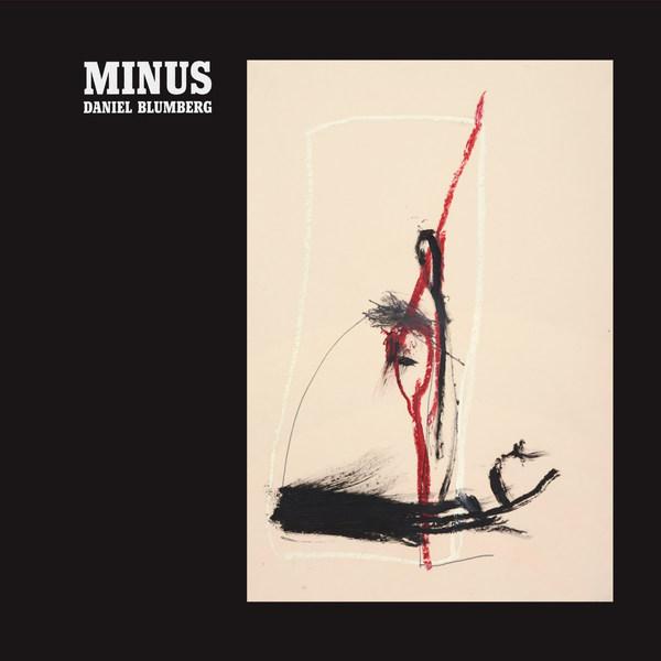 DANIEL BLUMBERG, minus cover
