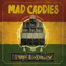 MAD CADDIES, punk rocksteady cover