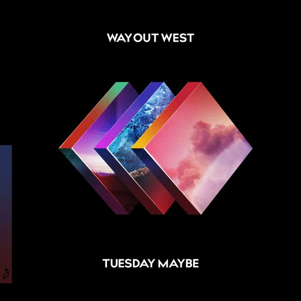 WAY OUT WEST, tuesday maybe cover