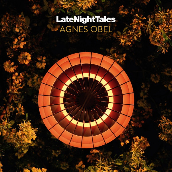 AGNES OBEL, late night tales cover
