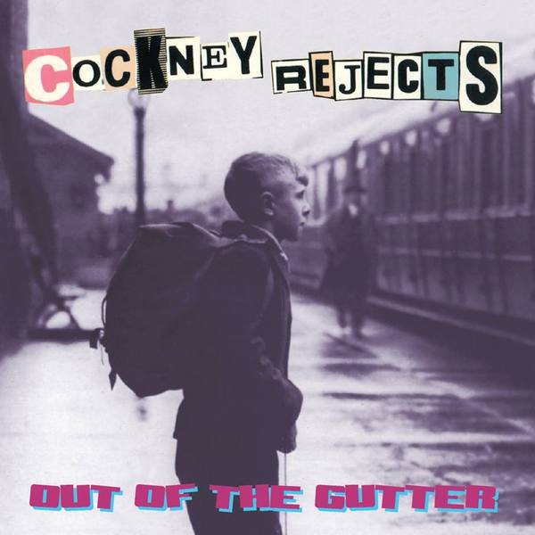 Cover COCKNEY REJECTS, out of the gutter
