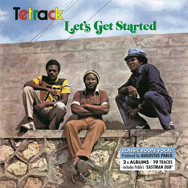 Cover TETRACK/AUGUSTUS PABLO, let´s get started