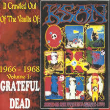 GRATEFUL DEAD, it crawled out from the vaults cover