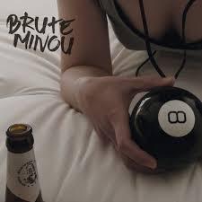 BRUTE MINOU, s/t cover