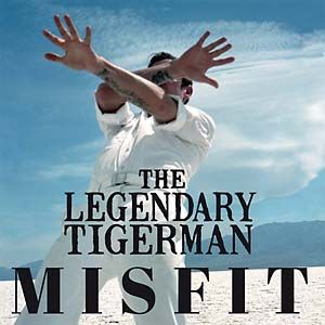 LEGENDARY TIGERMAN, misfit cover