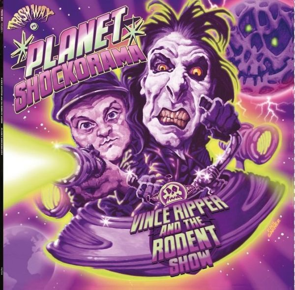 VINCE RIPPER & THE RODENT SHOW, planet shockorama cover