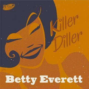 BETTY EVERETT, killer diller - early recordings cover