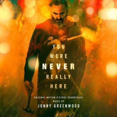 O.S.T. (JONNY GREENWOOD), you were never really here / beautiful day cover