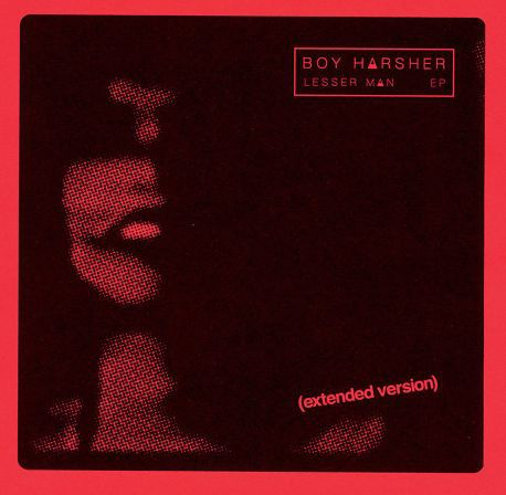 BOY HARSHER, lesser man (extended version) cover