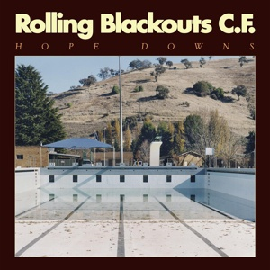ROLLING BLACKOUTS COASTAL FEVER, hope down cover