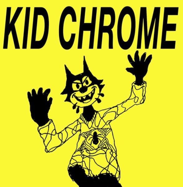 Cover KID CHROME, i´ve had it