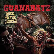 GUANA BATZ, back to the jungle cover