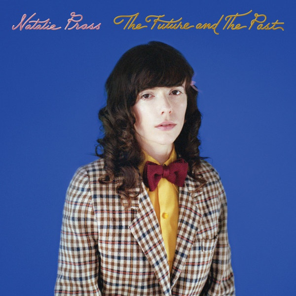 NATALIE PRASS, the future and the past cover