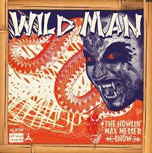 HOWLIN´ MAX MESSER SHOW, wild man cover