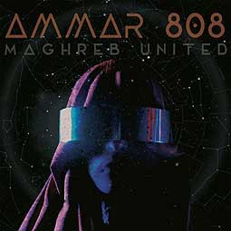 AMMAR 808, maghreb united cover