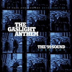 GASLIGHT ANTHEM, ´59 sound sessions cover