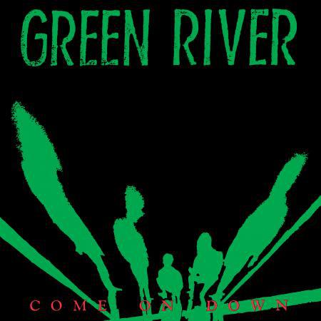 Cover GREEN RIVER, come on down