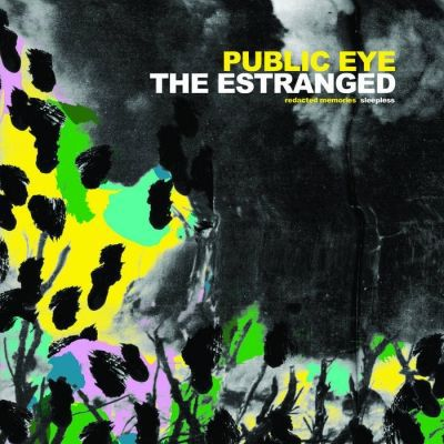 ESTRANGED / PUBLIC EYE, split cover