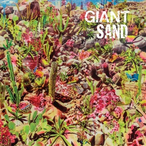 Cover GIANT SAND, returns to valley of rain