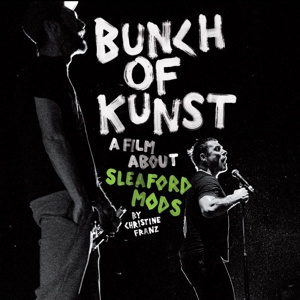 Cover SLEAFORD MODS, bunch of kunst