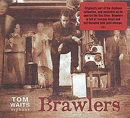 TOM WAITS, brawlers cover