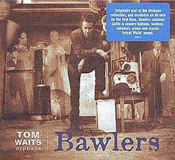 Cover TOM WAITS, bawlers