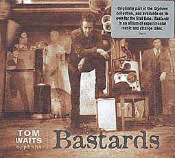 TOM WAITS, bastards cover
