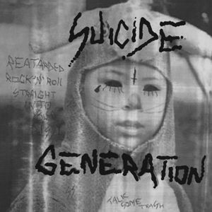SUICIDE GENERATION, first suicide cover