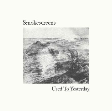 SMOKESCREENS, used to yesterday cover