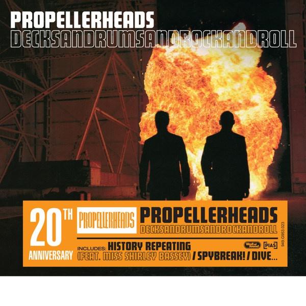 PROPELLERHEADS, deckandrumsandrocknroll 20th anniversary cover