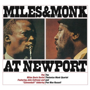 MILES DAVIS & THELONIOUS MONK, at newport cover