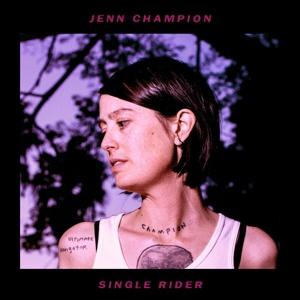 JENN CHAMPION, single rider cover