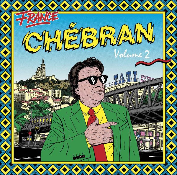 Cover V/A, chebran vol. 2 - french boogie 1982 - 1989