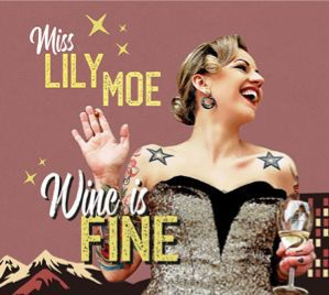 Cover MISS LILY MOE & THE ROCK-A-TONES, wine is fine