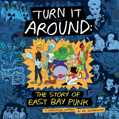 V/A, turn it around: the story of east bay punk o.s.t. cover