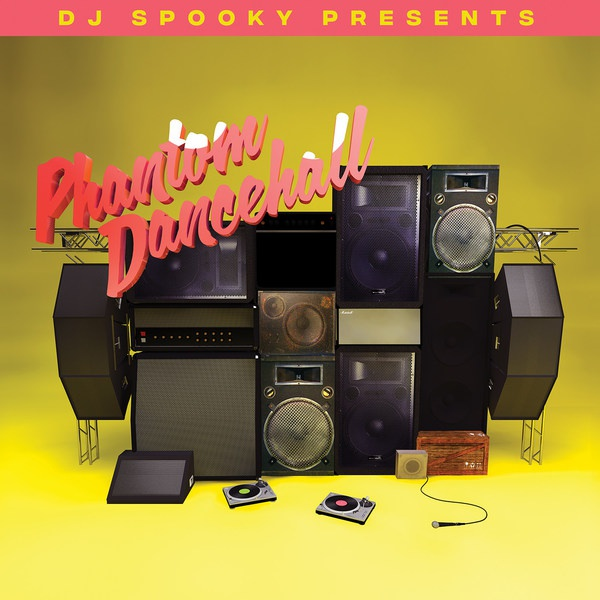 Cover DJ SPOOKY, presents phantom dancehall